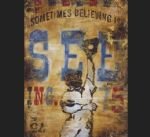 sometimes seeing is believing by rodney white painting